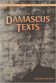 Damascus Texts - Charlotte Hempel