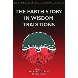 Earth Story in Wisdom Traditions - Norman C. Habel