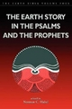 The Earth Story in the Psalms and the Prophets - Norman C. Habel; Shirley Wurst; Shirley Wurst; Norman C. Habel