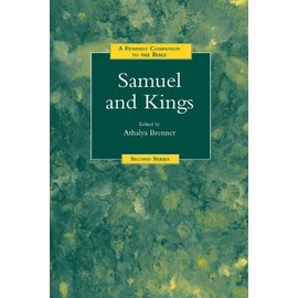 A Feminist Companion to Samuel and Kings - Athalya Brenner