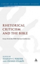 Rhetorical Criticism and the Bible - Stanley E. Porter; Dennis L. Stamps