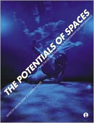 Potentials of Spaces: International Scenography and Performance for the 21st Century - Alison Oddey (Editor), Christine White