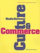 Media Between Culture and Commerce