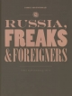 Russia, Freaks and Foreigners - James Macdonald