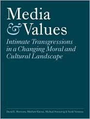 Media & Values: Intimate Transgressions in a Changing Moral and Cultural Landscape - David E. Morrison, Michael Svennevig, Matthew Kieran, Sarah Ventress
