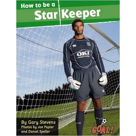 How To Be A Star Keeper - Stevens