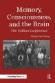 Memory, Consciousness and the Brain - Endel Tulving
