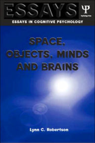 Space, Objects, Minds and Brains - Lynn C. Robertson