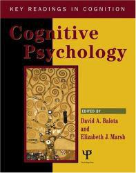 Cognitive Psychology - David Balota and Elizabeth J. Marsh