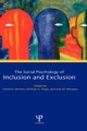 Social Psychology of Inclusion and Exclusion - Dominic Abrams; Michael A. Hogg; Jose M. Marques