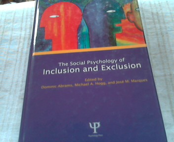 Social Psychology of Inclusion and Exclusion  Auflage: New. - Abrams, Dominic, Michael A. Hogg and Jose Marques