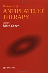 A Handbook of Antiplatelet Therapy - None / Cohen, Marc / Cohen, Cohen