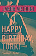 Happy Birthday Turk (Pi Kemal Kayankaya 1)