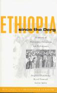 Ethiopia Since the Derg: A Decade of Democratic Pretension and Performance