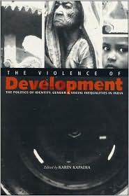 The Violence of Development: The Political Economy of Gender
