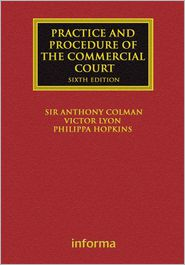Practice and Procedure of the Commercial Court - Anthony Colman, Victor Lyon, Philippa Hopkins