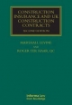 Construction Insurance and UK Construction Contracts - Marshall Levine; Roger Ter Haar Qc