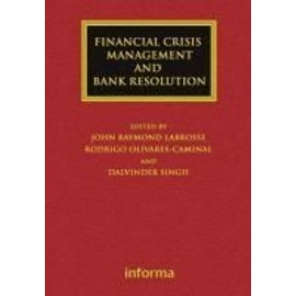 Financial Crisis Management and Bank Resolution - Collectif
