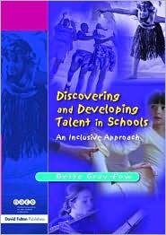 Discovering & Developing Talent In Schools - Bette Gray-Fow