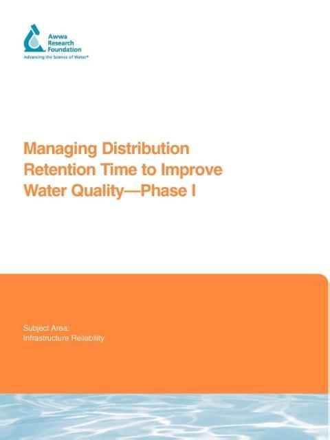 Managing Distribution Retention Time to Improve Water Quality - Phase I als Taschenbuch von Malcolm J. Brandt, Jonathan Clement, James Powell - IWA Publishing