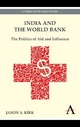India and the World Bank - Jason A. Kirk