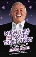 Now This is a Very True Story - Garry Bushell, Jimmy Jones