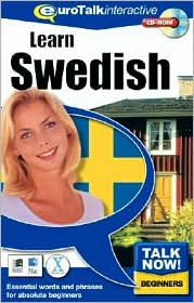 Talk Now! Learn Swedish: Essential Words and Phrases for Absolute Beginners