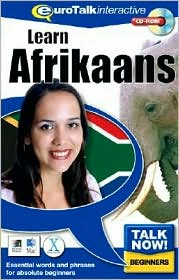 Talk Now! Learn Afrikaans: Essential Words and Phrases for Absolute Beginners