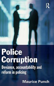 Police Corruption - Maurice Punch