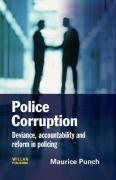Police Corruption: Deviance, Accountability and Reform in Policing