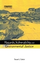 Hazards, Vulnerability and Environmental Justice - Susan L. Cutter