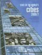 The State of the World's Cities Report: The Millennium Development Goals and Urban Sustainability: 30 Years of Shaping the Habitat Agenda