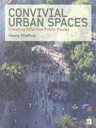 Convivial Urban Spaces