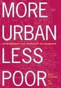 More Urban Less Poor: An Introduction to Urban Development and Management - Tannerfeldt, Goran Ljung, Per Tannerfeldt, G. Ran