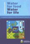 Water for Food, Water for Life: A Comprehensive Assessment of Water Management in Agriculture