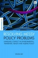 Resolving Messy Policy Problems - Steven Ney