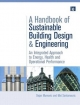 A Handbook of Sustainable Building Design and Engineering - Dejan Mumovic; Mat Santamouris