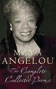 Complete Collected Poems - Angelou, Maya