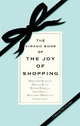 Virago Book of the Joy of Shopping - Jill Foulston