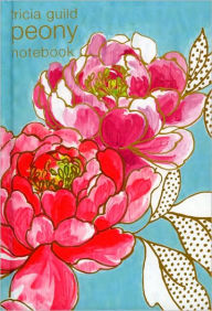 Tricia Guild Peony: Notebook - Tricia Guild