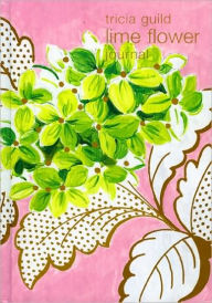 Tricia Guild Lime Flower: Journal - Quadrille Editors
