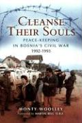Cleanse Their Souls: Peace-Keeping in Bosnia's Civil War 1992-1993