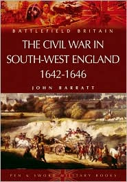 Civil War in the South-West - John Barratt