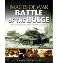 The Battle of the Bulge - Andrew Rawson