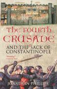 Fourth Crusade and the Sack of Constantinople
