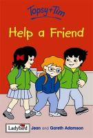 Topsy and Tim Help A Friend