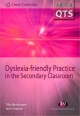 Dyslexia-friendly Practice in the Secondary Classroom - Tilly Mortimore;  Jane Dupree