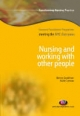 Nursing and Working with Other People - Ruth Clemow;  Mr Benny Goodman