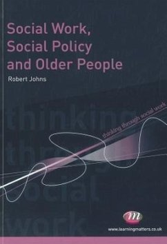Social Work, Social Policy and Older People - Johns, Robert