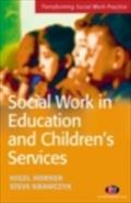 Social Work in Education and Children`s Services - Steve Krawczyk